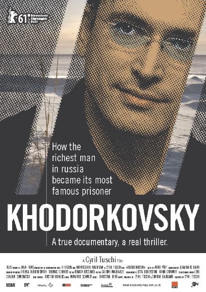 Фильм Ходорковский (Khodorkovsky)