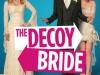 Фильм Ловушка для невесты (The Decoy Bride)